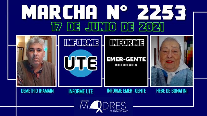 Marcha N° 2253 – 17/06/21