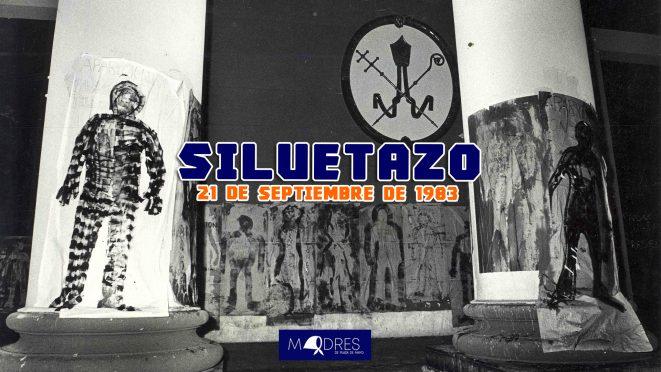 Siluetazo – 21 de Septiembre de 1983